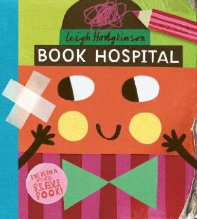 Book Hospital by Leigh Hodgkinson