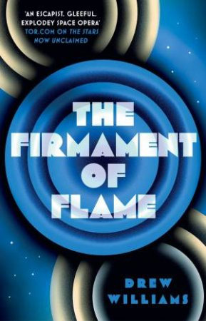 The Firmament Of Flame by Drew Williams
