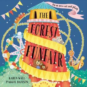 Forest Funfair by Maggie Bateson