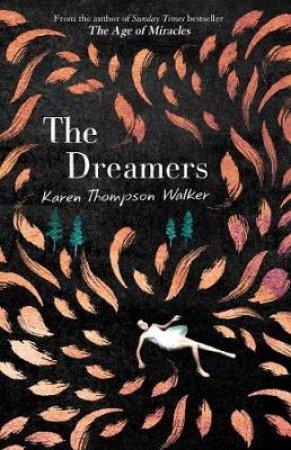 Dreamers by Karen Thompson Walker