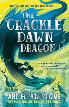 The Crackledawn Dragon by Abi Elphinstone