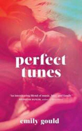 Perfect Tunes by Emily Gould