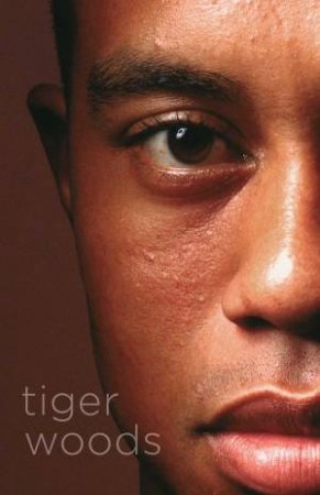 Tiger Woods by Jeff Benedict & Armen Keteyian