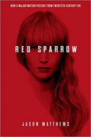 Red Sparrow (Film Tie In)
