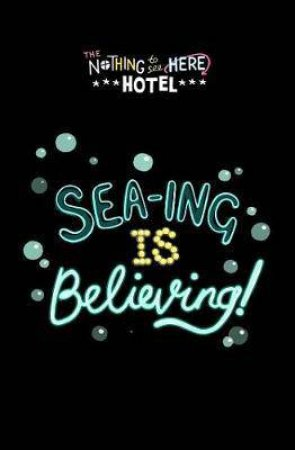 Sea-ing Is Believing!