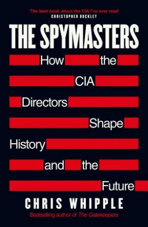 Spymasters by Chris Whipple