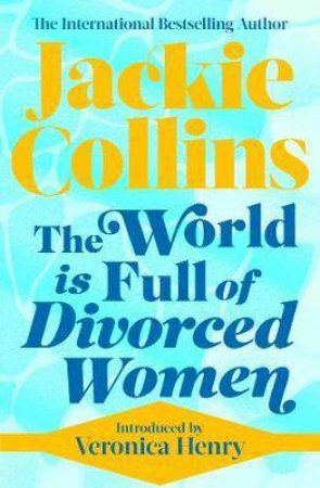 World Is Full Of Divorced Women