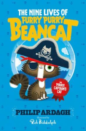 Furry Purry Beancat: The Pirate Captain's Cat by Philip Ardagh