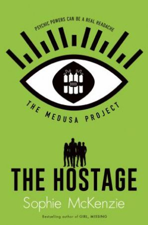 The Medusa Project: The Hostage
