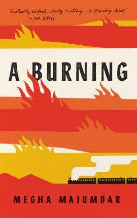 Burning by Megha Majumdar
