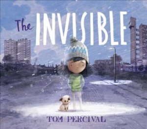 The Invisible by Tom Percival