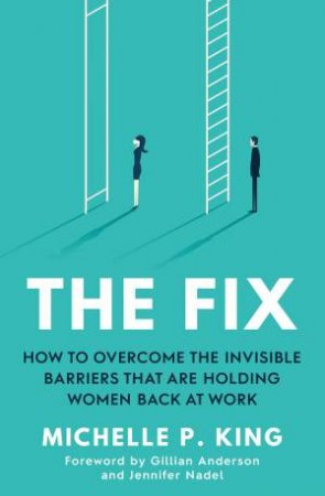 The Fix by Michelle P. King