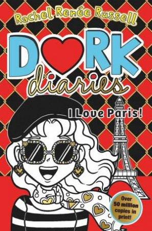 Dork Diaries: I Love Paris!