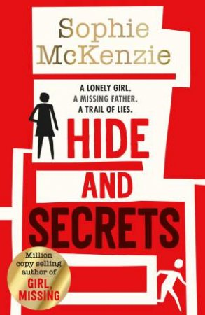 Hide And Secrets by Sophie McKenzie