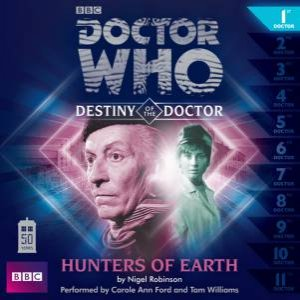 Doctor Who: Hunters of Earth (Destiny of the Doctor 1) 1/83 by Nigel Robinson