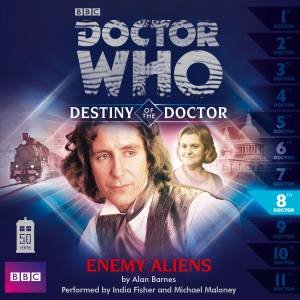 Doctor Who: Enemy Aliens (Destiny of the Doctor 8) 1/70 by Alan Barnes