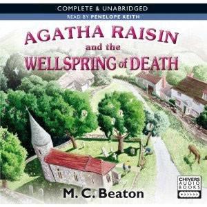 Agatha Raisin and the Wellspring of Death 6/345 by M C Beaton