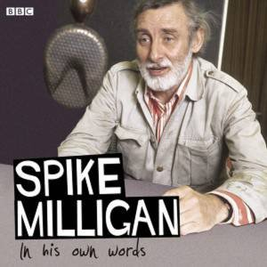 Spike Milligan In His Own Words 2/52 by Various