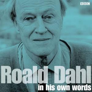 Roald Dahl in His Own Words 1/70 by Various