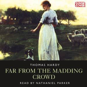 Far From the Madding Crowd 1/70 by Thomas Hardy