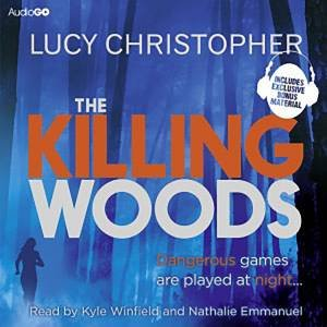 The Killing Woods 8/570 by Lucy Christopher