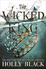 Wicked King by Holly Black