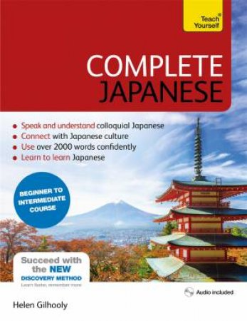 Complete Japanese: Beginner To Intermediate Course