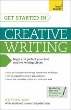 Teach Yourself: Get Started in Creative Writing by Jodie Daber & Stephen May