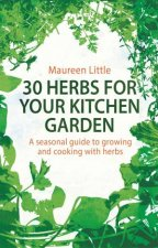 30 Herbs for Your Kitchen Garden