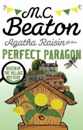 Agatha Raisin and the Perfect Paragon by M.C. Beaton