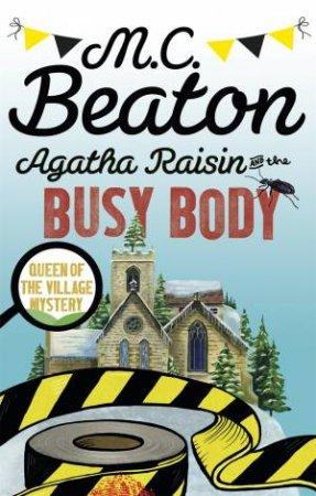 Agatha Raisin And The Busy Body