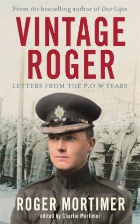 Vintage Roger by Roger Mortimer