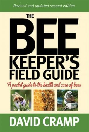 The Beekeeper's Field Guide by David Cramp