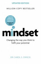 Mindset (Revised And Updated Edition) by Carol Dweck