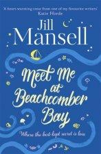 Meet Me At Beachcomber Bay A Delicious Cornish Romance