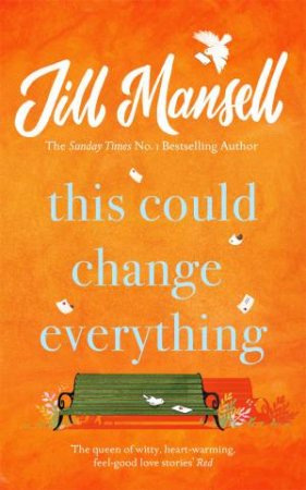 This Could Change Everything by Jill Mansell