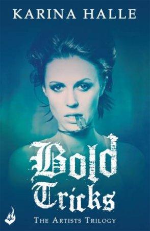 Bold Tricks by Karina Halle