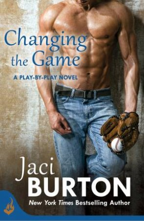 Play-By-Play 02 : Changing The Game by Jaci Burton