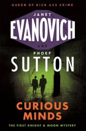 Curious Minds by Janet Evanovich & Phoef Sutton