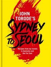 John Torodes Sydney To Seoul