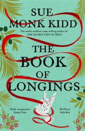 The Book Of Longings by Sue Monk Kidd