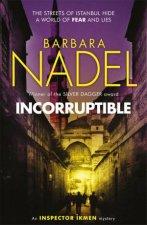 Incorruptible Inspector Ikmen Mystery 20