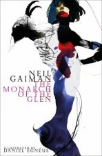 The Monarch of the Glen Illustrated Edition