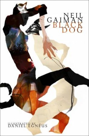 Black Dog [Illustrated Edition]