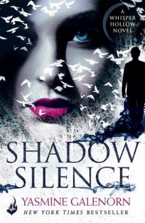 Shadow Silence  by Yasmine Galenorn
