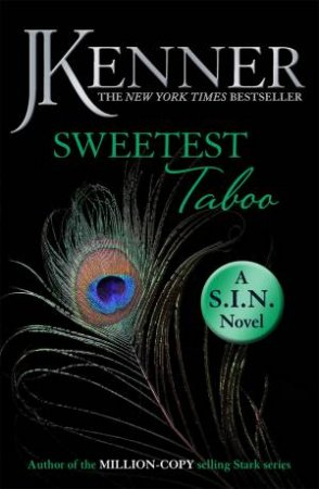 Sweetest Taboo by J Kenner