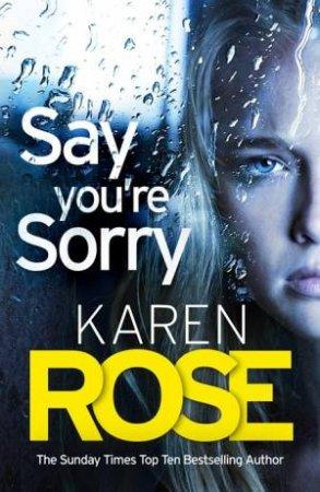 Say You're Sorry (The Sacramento Series Book 1)
