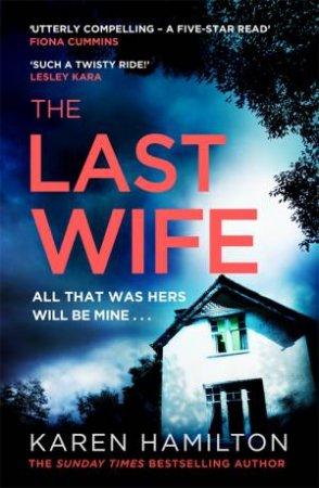 The Last Wife by Karen Hamilton