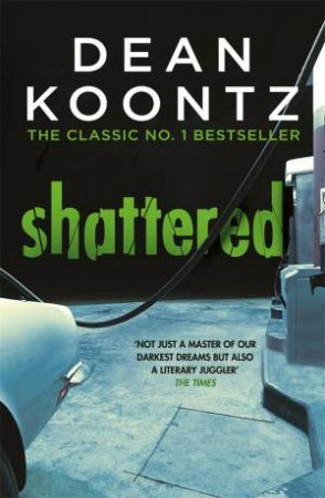 Shattered by Dean Koontz