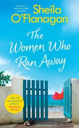 The Women Who Ran Away